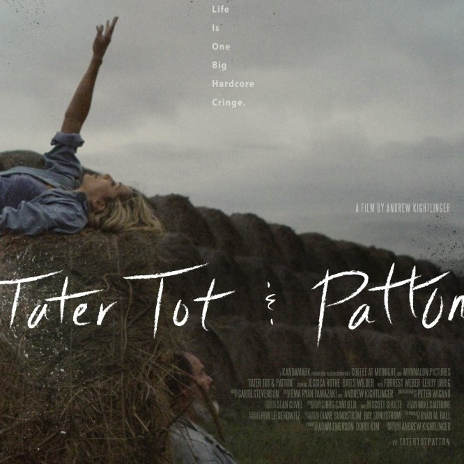 TATER TOT & PATTON  FEATURE FILM 2016