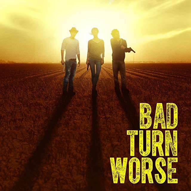 BAD TURN WORSE   FILM TRAILER 2014