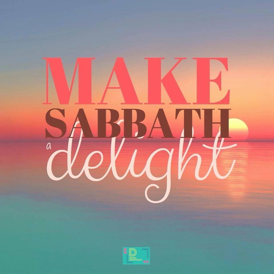 Sabbath a Delight.jpg