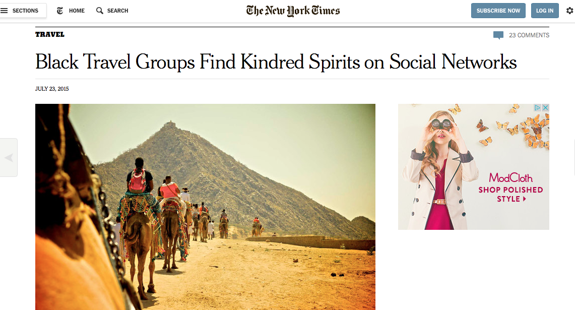 The New York Times: Black Travel Groups Find Kindred Spirits on Social Networks      Printed as well: Sunday, July 26th, 2015