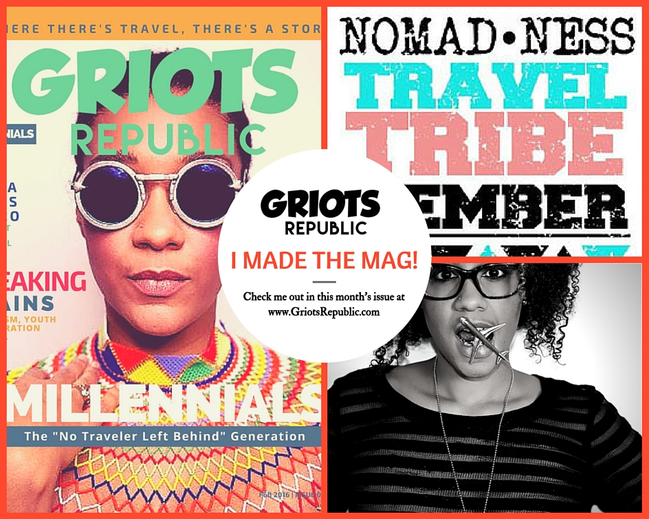 "GRIOTS REPUBLIC :: Millenials and the ""No Traveler Left Behind"" Generation               February 2016"