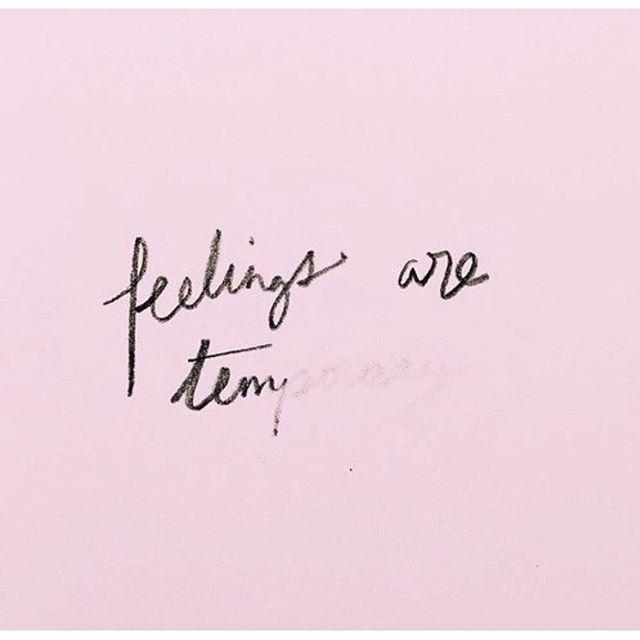 226117-Feelings-Are-Temporary.jpg