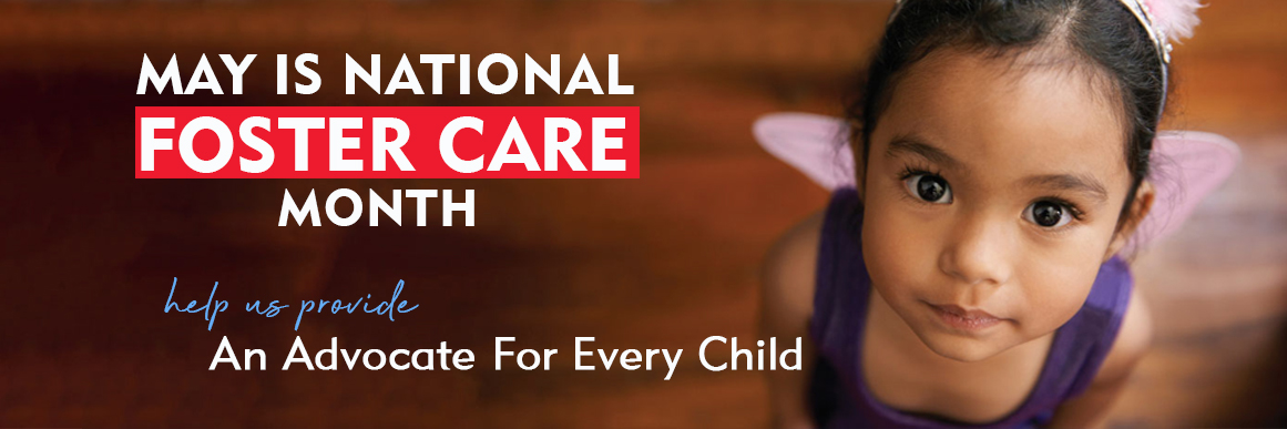 May Foster Care Month An Advocate for Every Child.jpg