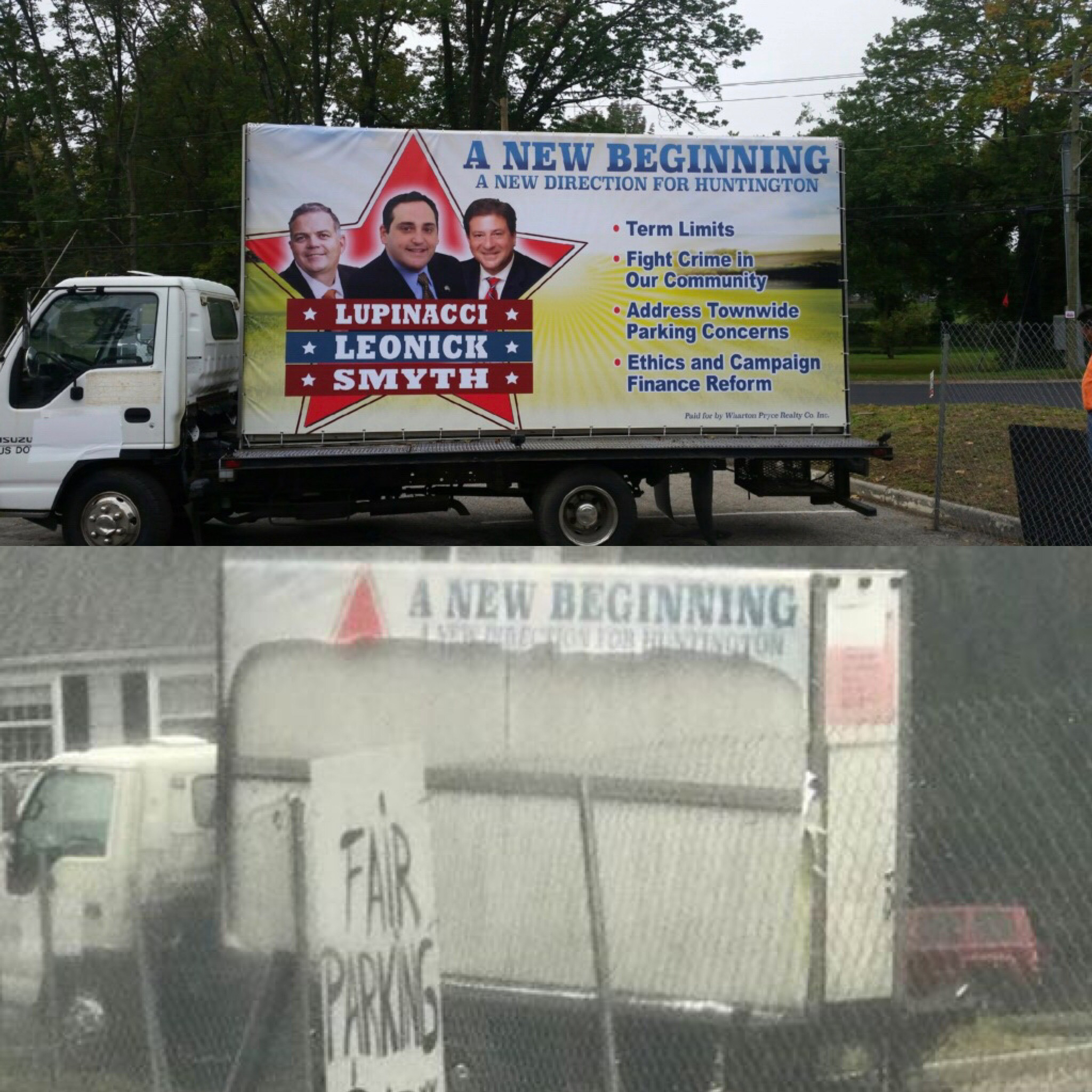 The before, above, and after of a truck with political banners on its sides parked on private property in Huntington that was vandalized over Columbus Day weekend.