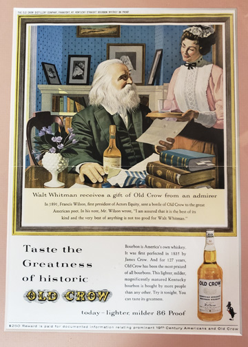 Walt Whitman's words and persona have been tapped by marketing gurus for decades to sell everything from cars to cigars. Above, an advertisement for Old Crow Bourbon imagined the poet to be an admirer of the spirit.