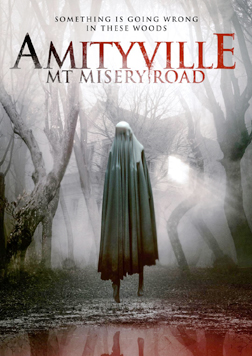 """Amityville: Mt. Misery Road"" will be released nationwide by ITN Film Distribution on May 7."