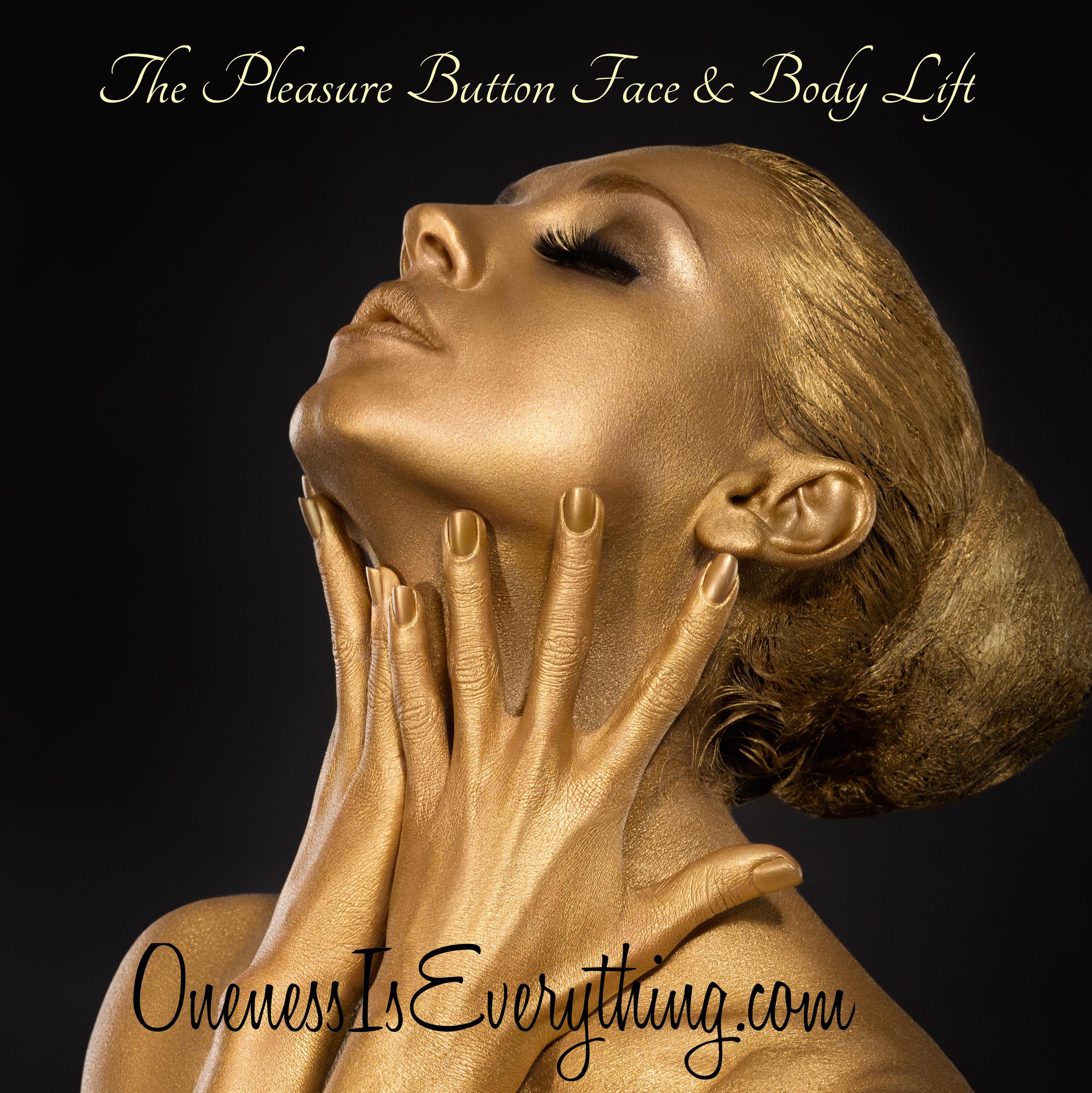 Pleasure Button Face & Body Lift 2016