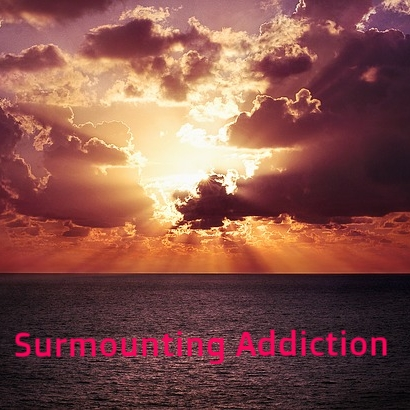 surmounting addiction with ease and grace