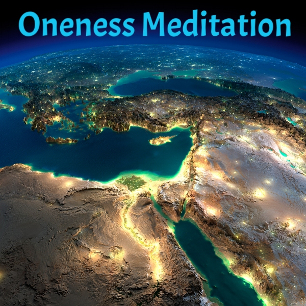 Meditations for Everyone in Oneness