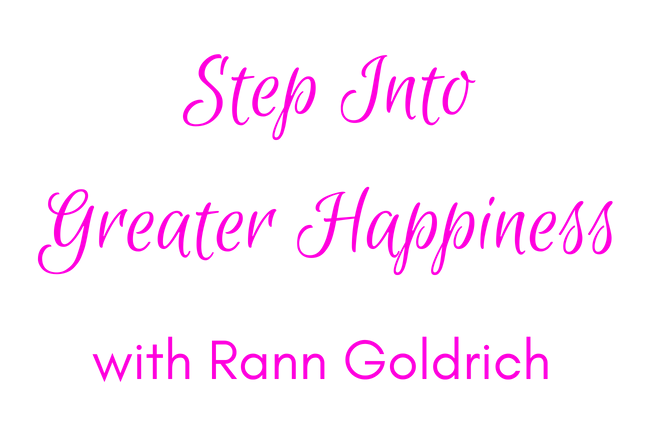 Step Into Greater Happiness with Rann Goldrich