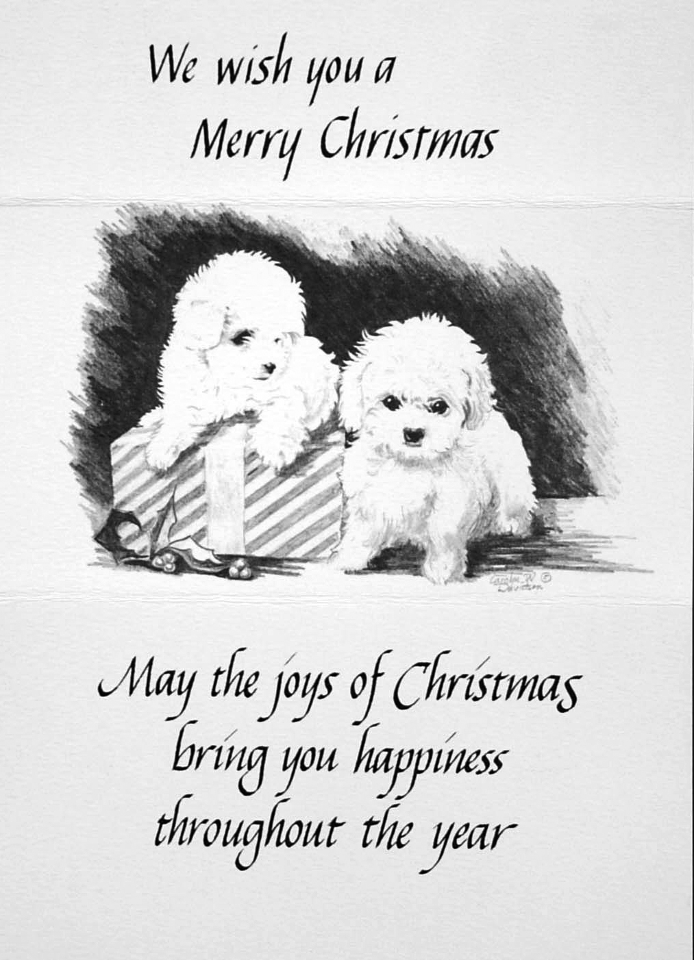 """""""We wish you a Merry Christmas""""    """"May the joys of Christmas bring you happiness throughout the year""""    ( Puppies )"""