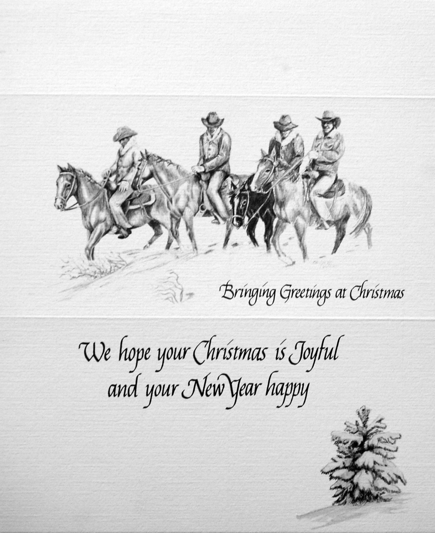 """""""Bringing Greetings at Christmas""""    """"We hope your Christmas is Joyful and your New Year happy""""    ( Cowboys and Horses )"""
