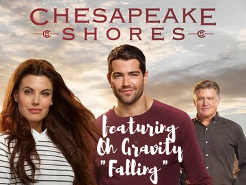 """Oh Gravity's """"Falling"""" was featured on Chesapeake Shores last night!Big thanks to Lyric House Publishing for the great placement."""