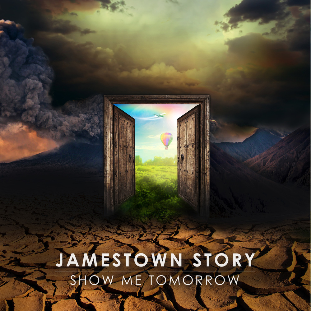 Jamestown Story – Show Me Tomorrow