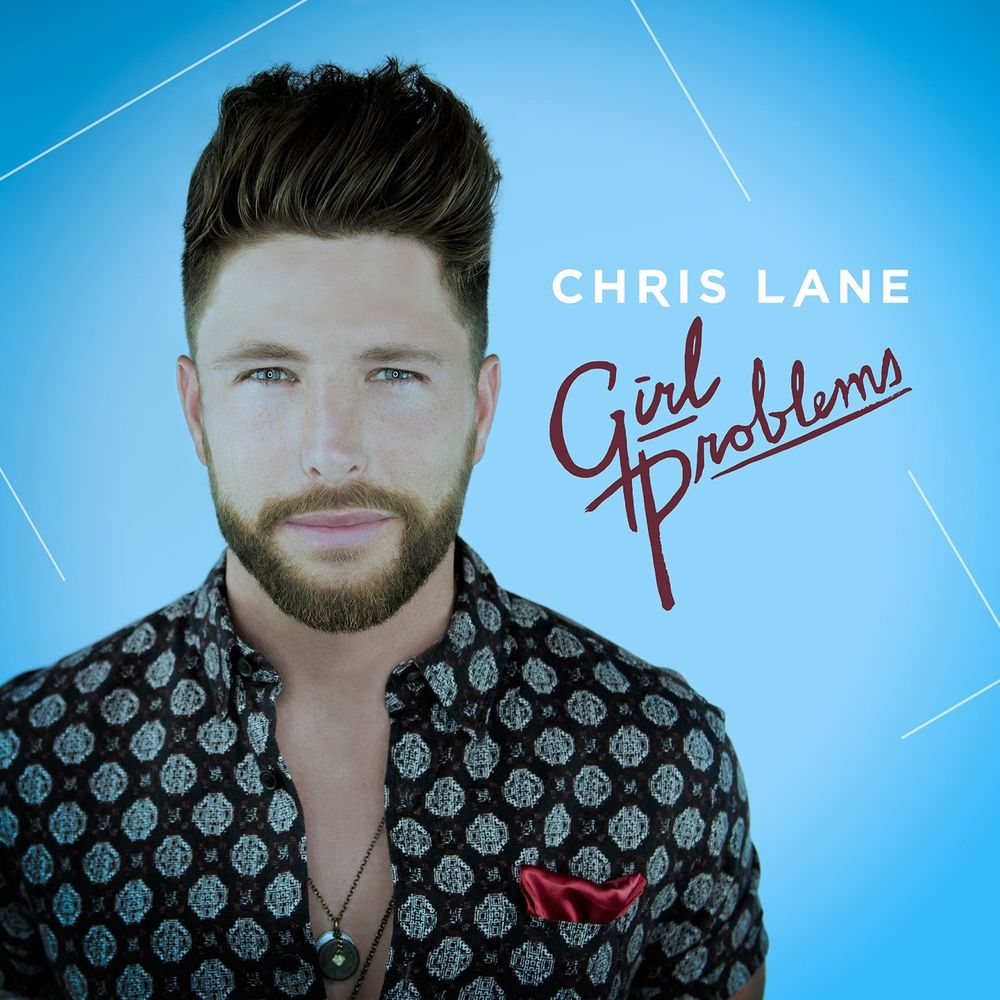 Chris Lane – Girl Problems