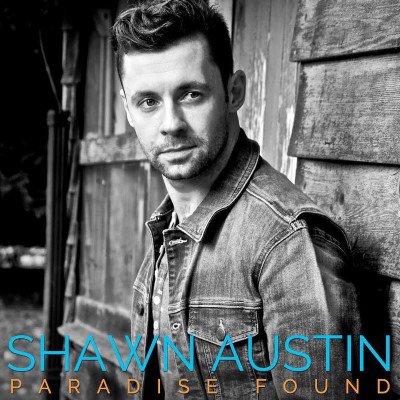 Shawn Austin - Paradise Found