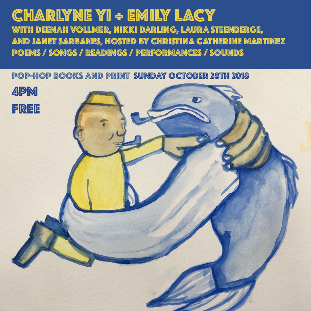 CHARLYNE YI + EMILY LACY: POEMS/SONGS/READINGS/PERFORMANCES/SOUNDS - 10/26/18