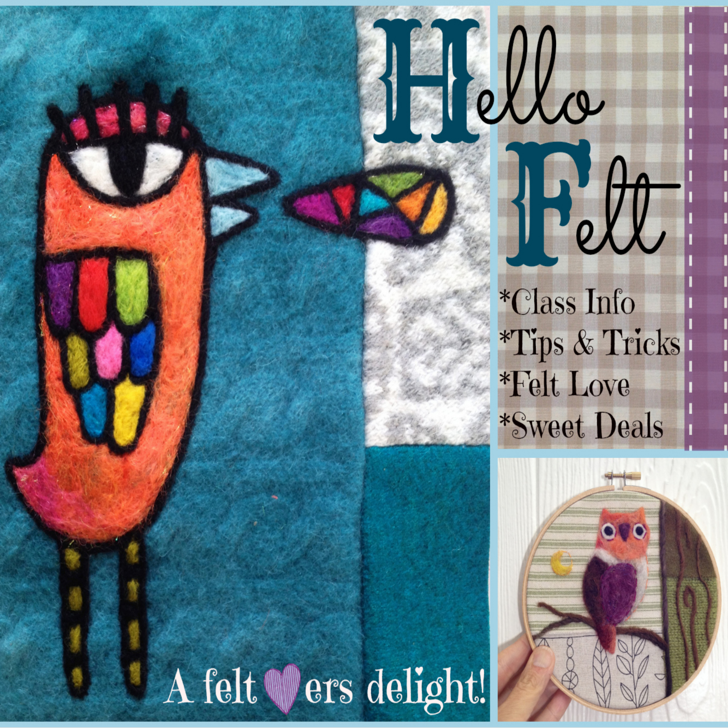 CLICK ON THE IMAGE ABOVE TO ACCESS THE HELLO FELT PAGE. Our Online Class adventure  Hello Felt! has launched and all classes are now live!Find out more by clicking on the picture above to be directed to the Hello Felt page,where you can also sign up to be alerted to details about the class,discounts, class schedule, and more! Start your needle felting adventure today!