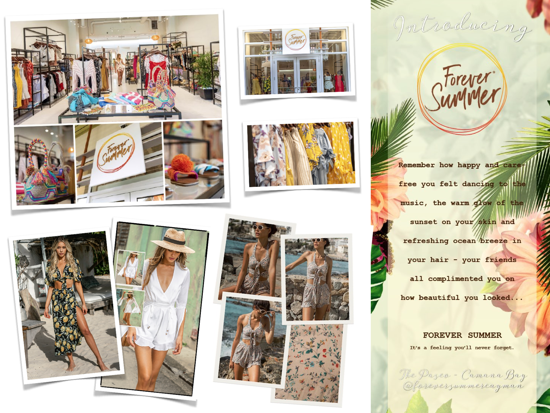 Introducing our newest retail concept - FOREVER SUMMER  To find out more visit www.ForeverSummer.com