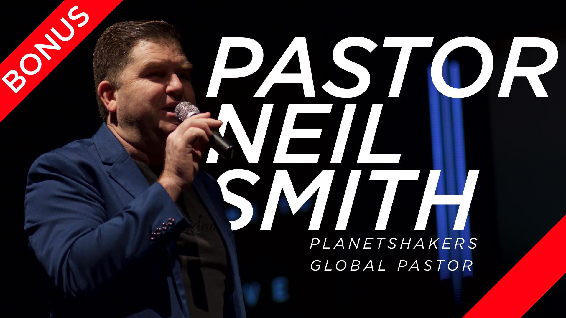 Pastor Neil Smith Podcast BONUS.jpg