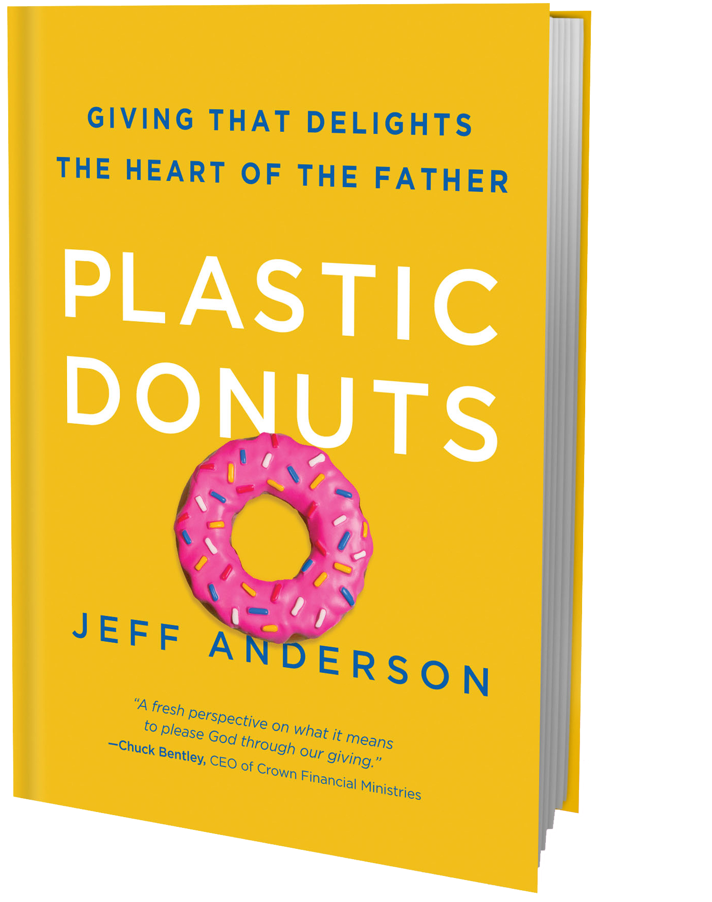 FREE GIFT - Sign up for the Giving Challenge and receive a free copy of Plastic Donuts: Giving that Delights the Heart of the Father by Jeff Anderson. It's one of our favorite books on giving. It will revolutionize the way you look at giving to God.
