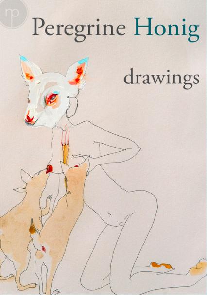 Drawings  Peregrine Honig