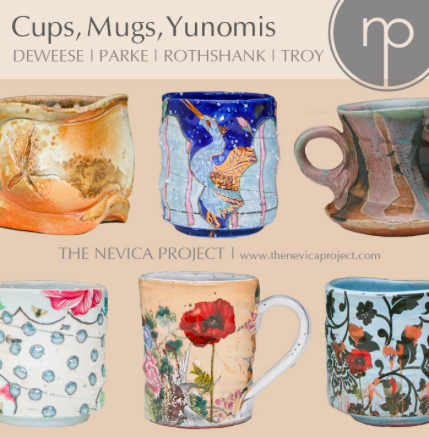 Cups, Mugs and Yunomis DeWeese, Parke, Rothshank, and Troy