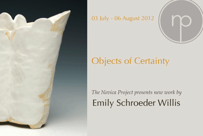 Objects of Certainty  Emily Schroeder Willis
