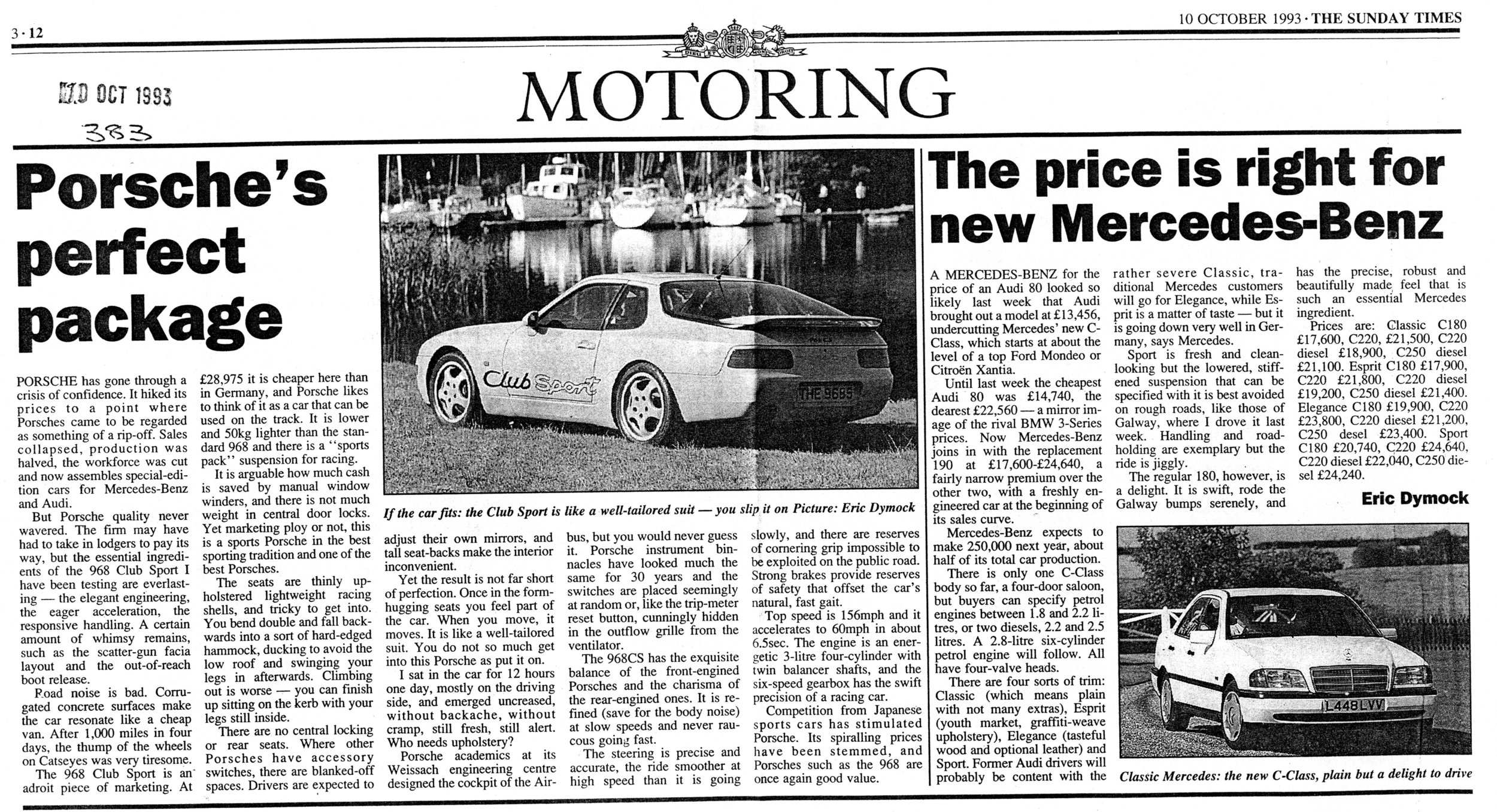 "More Porsche tests by Eric Dymock, motoring correspondent, The Sunday Times 1993. A 968 Club Sport that fitted, ""like a well-made suit,"" photographed (below) at Bellanoch, Crinan, on the West Coast of Scotland."