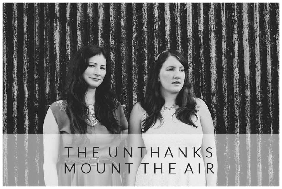 THE UNTHANKS - MOUNT THE AIR ALBUM