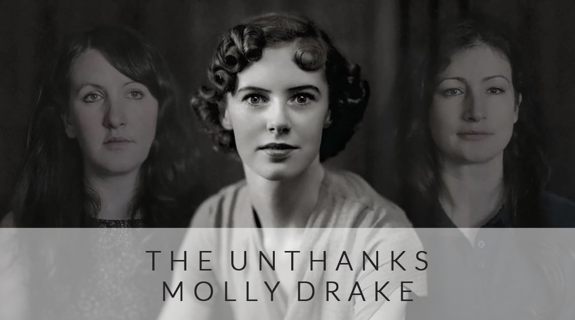 THE UNTHANKS - DIVERSIONS VOLUME 4 - MOLLY DRAKE