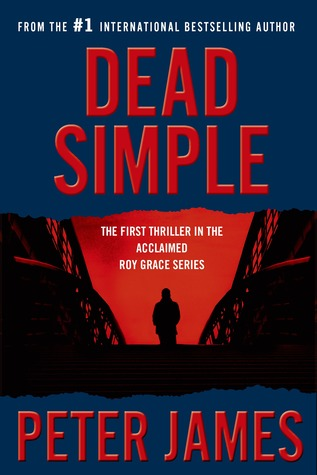 Review Dead Simple By Peter James What Is That Book About