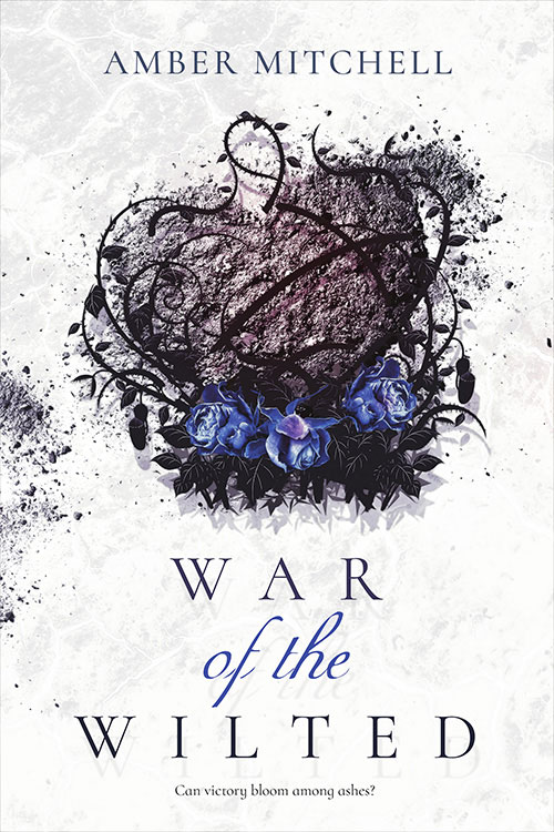WAR OF THE WILTED by Amber Mitchell.jpg