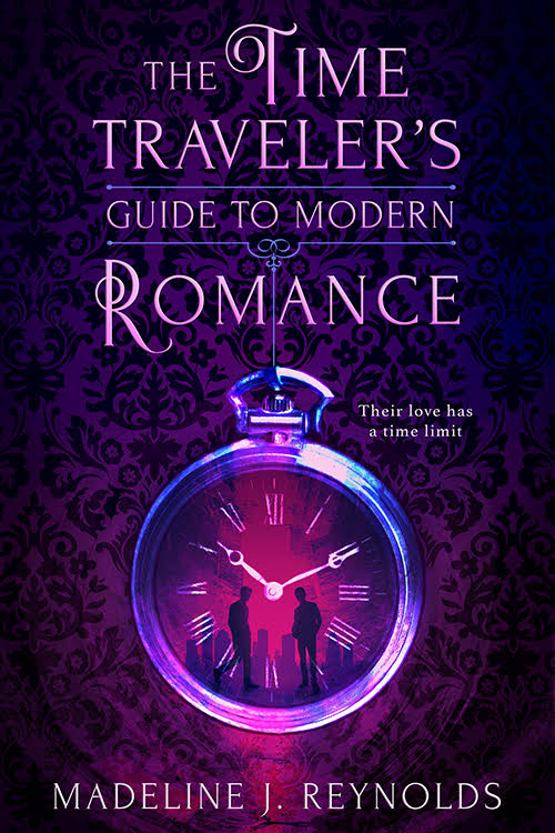 The Time Traveler's Guide to Modern Romance by Madeline J. Reynolds.jpg
