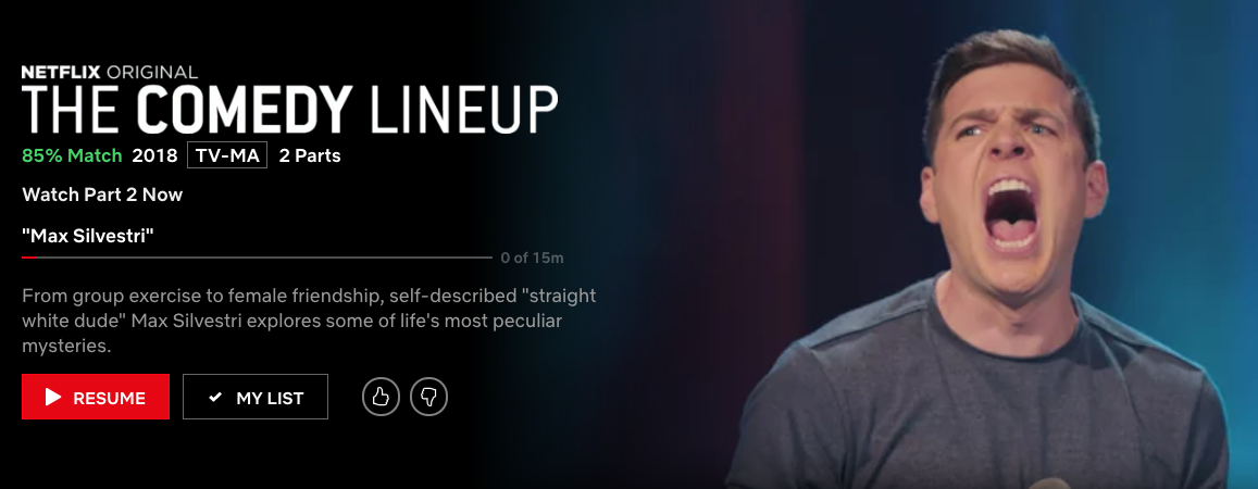 netflix - Max's quarter hour is now streaming on Netflix in Part 2 of The Comedy Lineup. Watch it here.