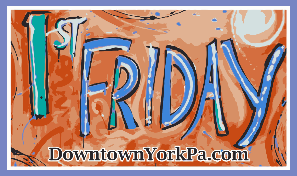 First Friday in Downtown York PA