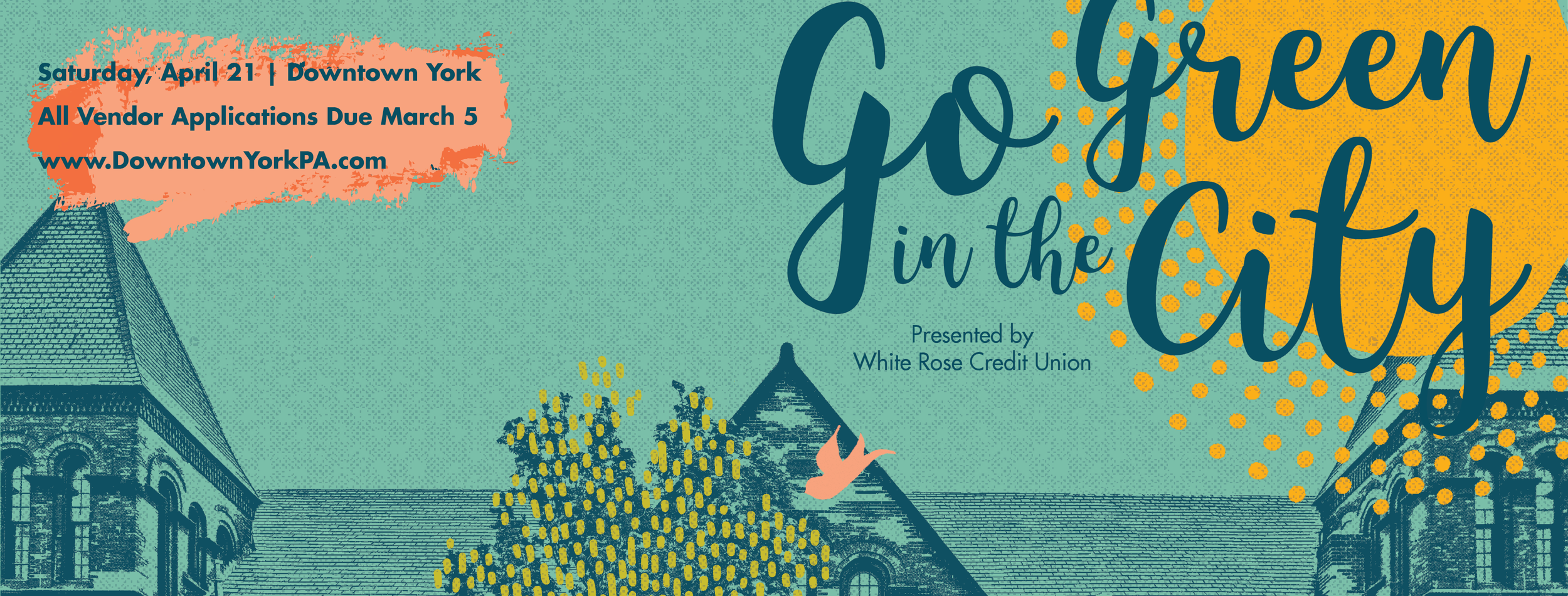 Downtown Inc is seeking vendors for the 10th Annual Go Green in the City Presented by White Rose Credit Union.