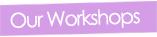 Our-Workshops.jpg