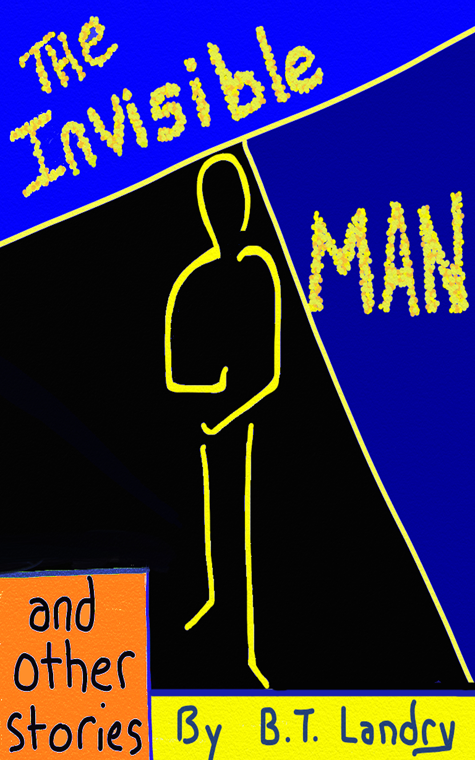 The Invisible Man & Other Stories
