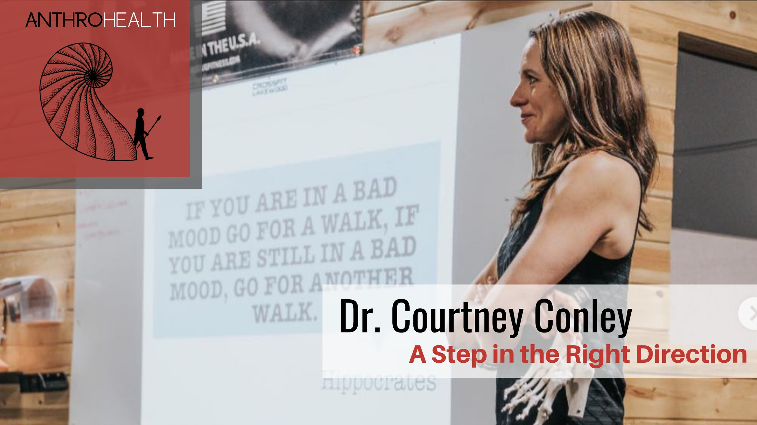 AnthroHealth Podcast - Dr. Courtney Conley