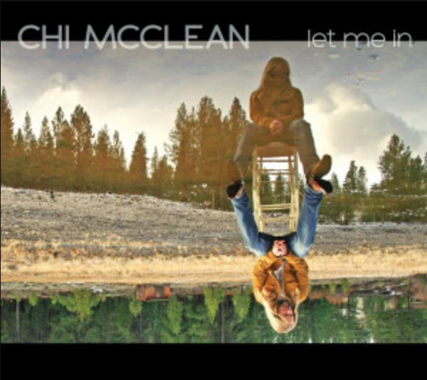 """Chi McClean - """"Let Me In"""""""