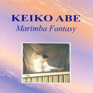 Keiko Abe, Marimba Fantasy