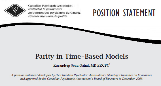 National Canadian Psychiatric Association Position Statement on Parity in Time-Based Models