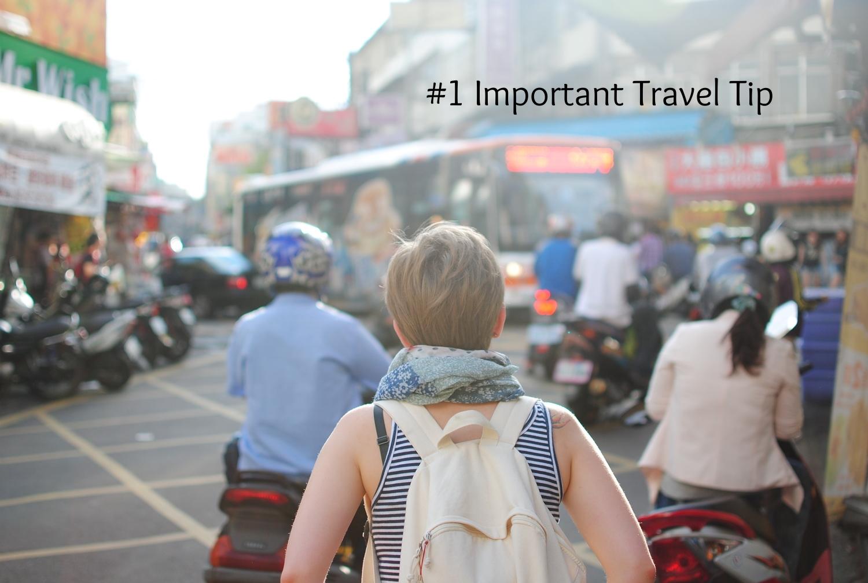 #1 travel tip