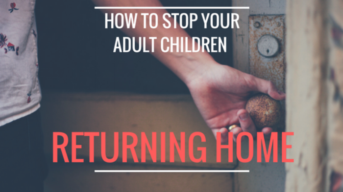 How to stop your adult children returning home