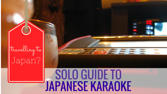 Solo guide to Japanese Karaoke