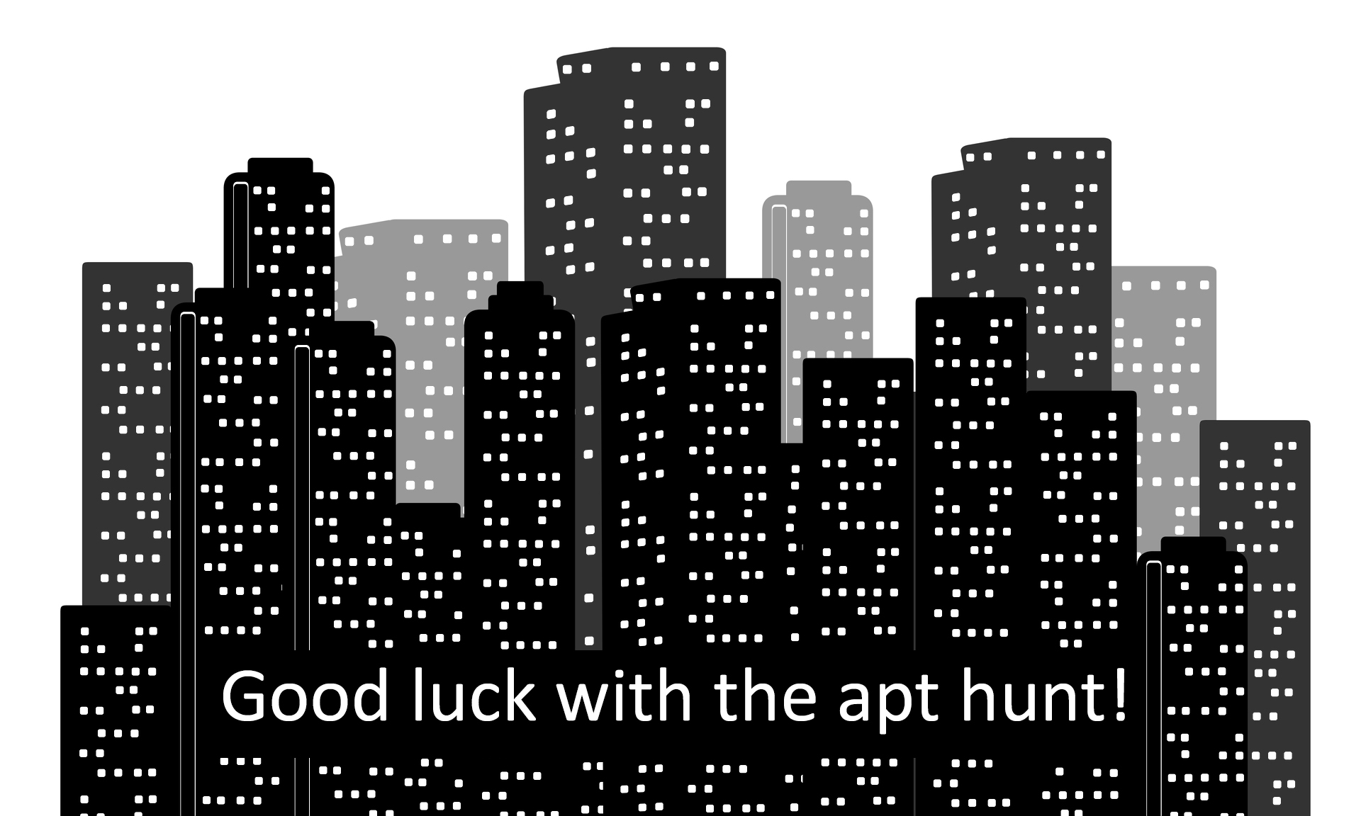 Good luck with the apt hunt!