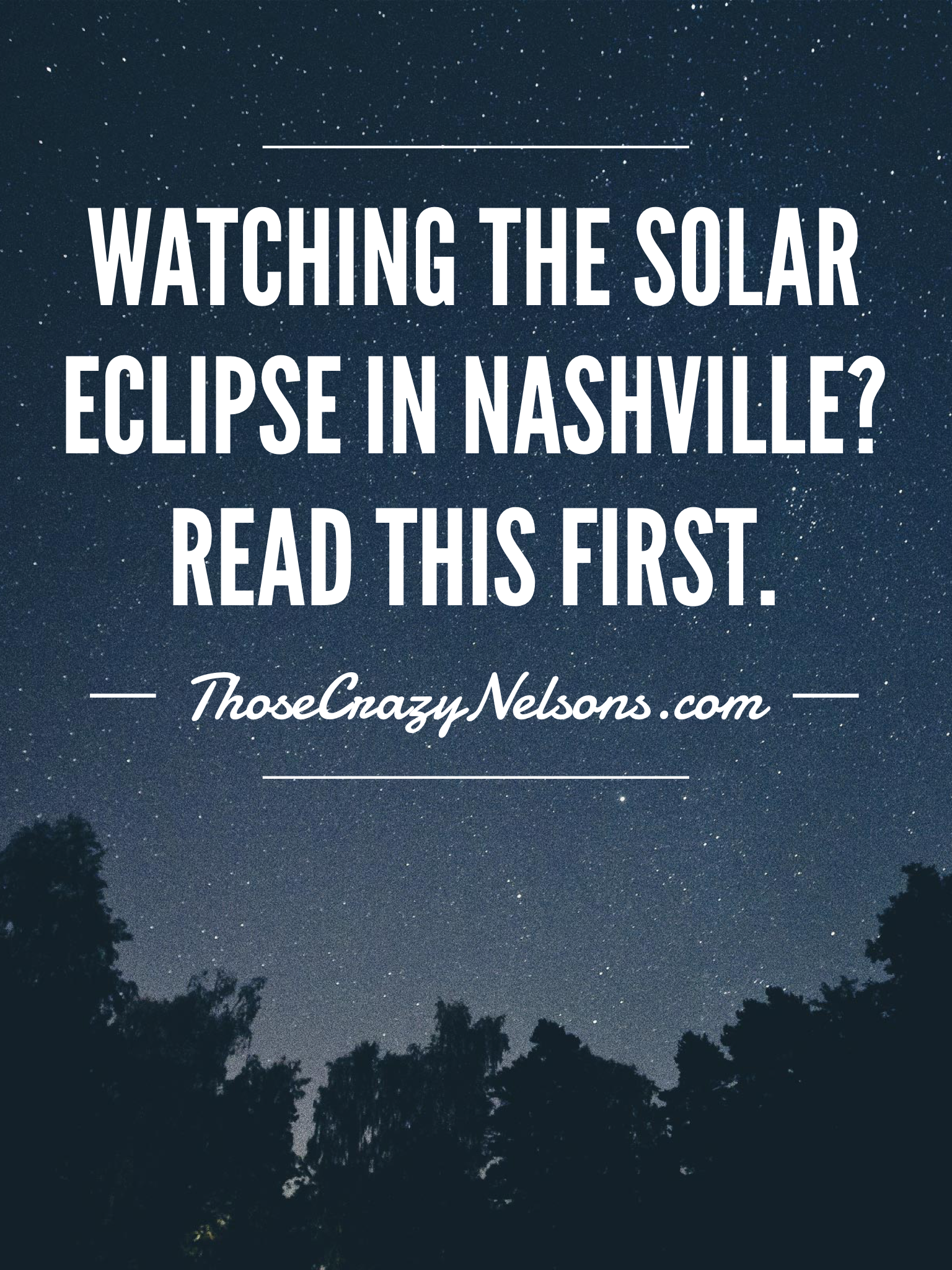 Pin this article: Handy tips for watching the solar eclipse in Nashville.