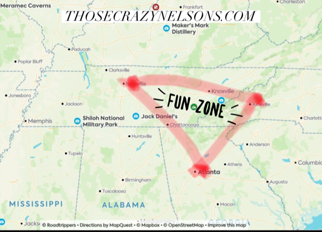 """""""The Southern Fun Zone: an area between Nashville, Asheville, Atlanta, and Chattanooga where day and weekend trips abound."""" -ThoseCrazyNelsons.com"""