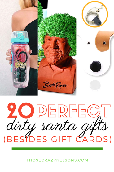 The 20 Best Dirty Santa Gifts People Are Sure To Steal Those Crazy Nelsons